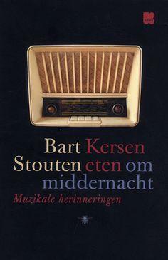 Kersen eten om middernacht - Bart Stouten  http://zoeken.muntpunt.bibliotheek.be/detail/Bart-Stouten/Kersen-eten-om-middernacht-muzikale/Boek/?itemid=%7Clibrary/marc/vlacc%7C8726944