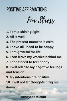 Positive Affirmations for Stress – Sandy Toast Positive Self Affirmations, Positive Affirmations Quotes, Morning Affirmations, Affirmation Quotes, Positive Mindset, Positive Vibes, Morning Positive Thoughts, List Of Affirmations, Healing Affirmations