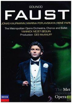 Gounod: Faust / Kaufmann, Poplavskaya, Pape, Nezet-seguin, Metropolitan Opera Conductor: Yannick Nézet-Séguin Orchestr...
