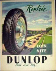 la grande époque affiche | Vieille affiche et le pneu Dunlop - Le blog de Denis Algrange