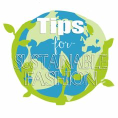 Sustainable Fashion- Tips for saving money, and becoming more sustainable while still maintaining your love for fashion! Part of the 30 day Natural living challenge.