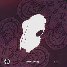 'Border' by Jambalaya 37. Acid Jazz, organic grooves and broken beats. Click to listen on Spotify.