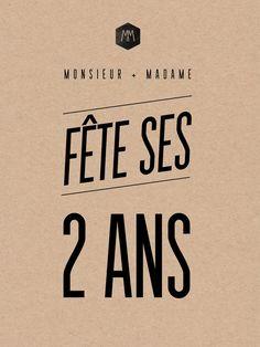 Monsieur Plus Madame Le Blog: MONSIEUR + MADAME FÊTE SES DEUX ANS !