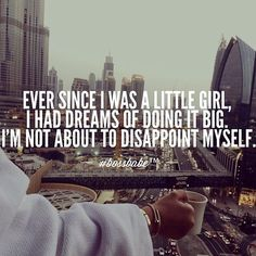 You posted on Instagram: Do have BIG Dreams? If so, believe in YOU and chase them... don't let people tell you otherwise. #quotes #inspiration #motivation #dreambig — view photo