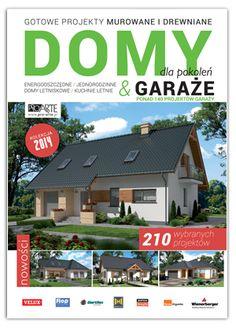 """Katalog """"Domy dla pokoleń"""" W katalogu znajdą Państwo ofertę: - domów mieszkalnych - domów letniskowych - domów bliźniaczych - domów szeregowych"""