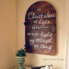 In Christ Alone sign made from old barn door