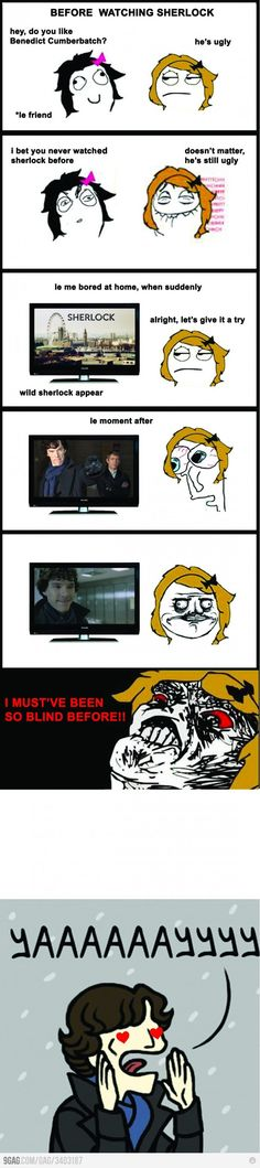 You are Cumberbatched! It's mostly his voice really.... But this is true! :) haha