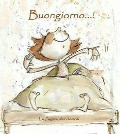 Buongiorno!!! (translation: Italian for Good Morning, Good Day!!!)