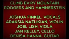 CLIMB EV'RY MOUNTAIN JOSHUA FINKEL, VOCALS Current Events, Climbing, Acting, Singing, Mountain, Mountaineering, Hiking, Rock Climbing