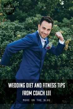 How to Get Fit for Your Wedding with Coach Lee | The Groomsman Suit #wedding