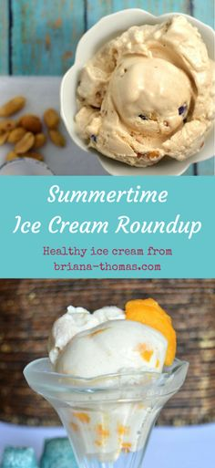 Summertime Ice Cream Roundup - a roundup of healthy ice creams from briana-thomas.com in honor of National Ice Cream Month!  All recipes are THM friendly, no sugar added, and either low carb or low fat.