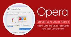 Opera Browser Sync Service Hacked