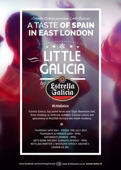 Omar Allibhoy and Estrella Galicia partnered up for Little Galicia, @ Netil360 14 May - 3 July 2015