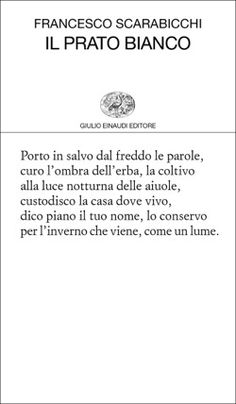 Francesco Scarabicchi, Il prato bianco, Collezione di poesia - DISPONIBILE ANCHE IN EBOOK