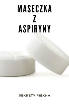 Maseczka z aspiryny na trądzik i zmarszczki! DOMOWY PRZEPIS na maseczkę aspirynową NAJPROSTSZY Natural Remedies For Arthritis, Natural Cures, Herbal Remedies, Health Remedies, Healthy Beauty, Healthy Life, Diy Beauty, Beauty Hacks, Makeup 101