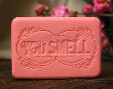 I've heard this is a great soap--don't exactly like the name but it will wear off the bar in a few days.