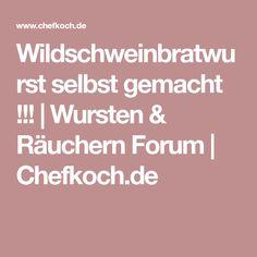 Wildschweinbratwurst selbst gemacht !!! | Wursten & Räuchern Forum | Chefkoch.de