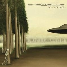 Chevelle - One of many of my favorite bands
