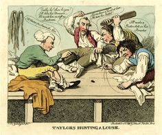 """Social satire: four tailors cross-legged on a bench with tools of their trade, threaten a louse, using expressions taken from their trade, such as """"I'll flatten his Seams for him"""". Cartoon Shows, Cartoon Pics, History Cartoon, 18th Century Fashion, 19th Century, Satirical Cartoons, Tailor Shop, Historical Clothing, Men's Clothing"""