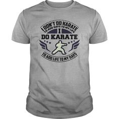 Do Karate to add life  0616