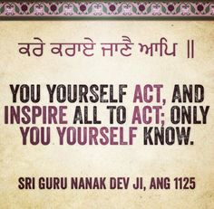 You Yourself Waheguroo Sikh Quotes, Indian Quotes, Punjabi Quotes, Holy Quotes, Gurbani Quotes, Truth Quotes, Guru Nanak Ji, Nanak Dev Ji, Guru Granth Sahib Quotes