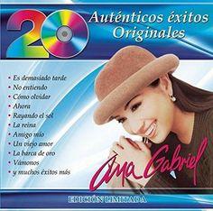 Ana Gabriel - 20 Auténticos Éxitos Originales - Ana Gabriel