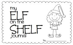 """My Elf on the Shelf Journal"""