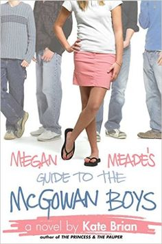 Megan Meade's Guide to the McGowan Boys - Kindle edition by Kate Brian. Children Kindle eBooks @ Amazon.com.