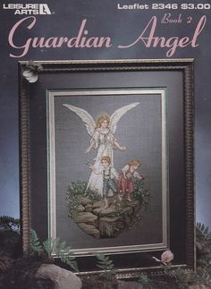 Guardian Angel Book 2, Leisure Arts Counted Cross Stitch Pattern Booklet 2346
