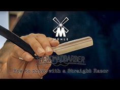 How to Shave with a Straight Razor by The Nomad Barber - Featuring Mühle - YouTube