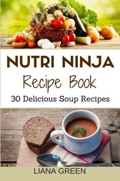 Looking for a new blender food processor or both you need a ninja nutri ninja recipe book 30 delicious soup recipes forumfinder Choice Image