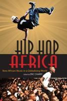Purchased through the February 2013 More Books promotion: Hip Hop Africa: new African music in a globalizing world by Eric Charry. 'Hip Hop Africa explores a new generation of African performers and musicians who are not only consumers of global music but also active participants in the worldwide culture of hip hop and rap. Eric Charry and an international group of contributors look carefully at youth culture and the background of this unprecedented musical movement.'