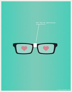 Minimalist Nerdy Poster You Fog My Spectacles. Love.