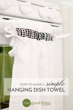 Learn how to make a simple hanging dish towel that requires minimal sewing skill and makes a great gift for a friend!