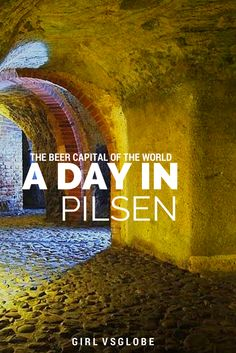 A Day in Pilsen the beer capital of the world | Girl Vs Globe