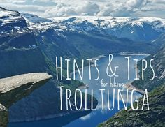 Hints and Tips for hiking Trolltunga.  #trolltunga #norway #tips #advice #hints #hike #solotravel #backpacking #wanderlust #femaletraveller #worldtravel #globetrotter