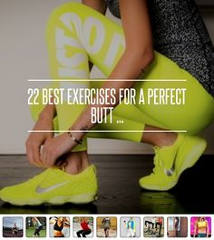 22 Best #Exercises for a Perfect Butt ... → #Weightloss #Single