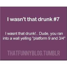 I wasn't that drunk Funny Drunk Texts, Drunk Humor, Funny Stuff, Random Stuff, Very Potter Musical, Harry James Potter, Funny Text Messages, Word Up, Humor