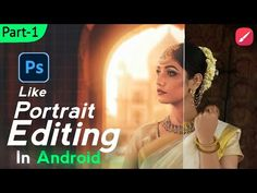 Android Tutorials, Adobe Photoshop, Photo Editing, Portrait, Youtube, Editing Photos, Headshot Photography, Photo Manipulation, Portrait Paintings