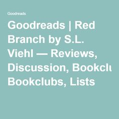 Goodreads | Red Branch by S.L. Viehl — Reviews, Discussion, Bookclubs, Lists