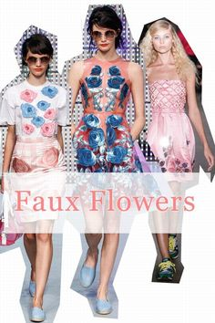 The hottest fashion trends for spring/summer 2013. Big fabulous and fake florals are a hit for the season ahead.