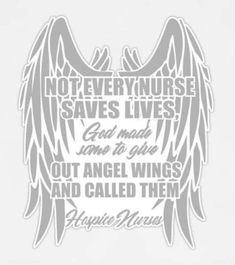 Not Every Nurse Saves Lives God Made Some & Gave Out Angel Wings And Called Them Hospice Nurses rn decal lpn decal nurse gift by ArkansasMade Geriatric Nursing, Icu Nursing, Nursing Memes, Nursing Quotes, Nursing Gifts, Nursing Assistant, Funny Nursing, Funny Nurse Quotes, Nurse Humor