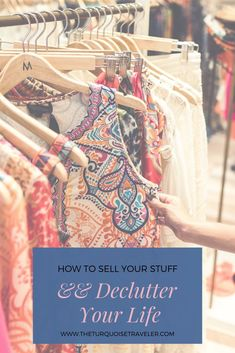 Tips for how to sell your stuff online. Motivation to declutter your closet and your life. How to start a minimalist lifestyle.