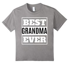 Best Grandma Ever T Shirt | great grandma gifts shirts