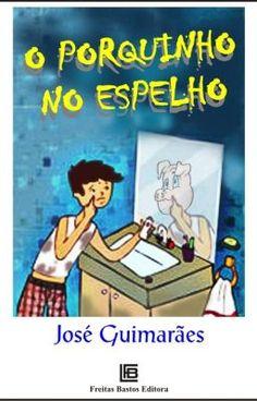 """Você gostaria de ler um livro de história infantil bem legal?  Então, considere ler o livro """"O Porquinho no Espelho"""", escrito por José Guimarães e Silva.  Você gostará com certeza desse livro.  Eu recomendo!"""
