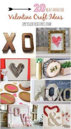 20 {last minute} Valentine Craft Ideas - It's not too late to decorate your home or create a whimsical gift for someone you love. Some of these ideas you may want to keep up year round! UpcycledTreasures.com