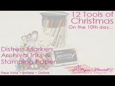 12 Tools of Christmas - Day Ten. December 12 - 20% off of Distress Markers, Archival Inks & Stamping Paper. These and all other 12 Tools of Christmas items can be found here: http://www.paperflourish.com.au/12-tools.html