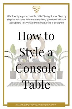 Learn the tips, tricks and step by step instructions to style your living room console table just like a professional designer! Hallway Decorating, Entryway Decor, Interior Decorating, Diy Home Decor Projects, Decor Ideas, Room Ideas, Console Table Styling, Interior Design Tips, Design Blogs