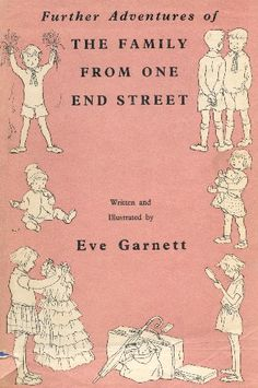 Further Adventures of the Family from One End Street by Eve Garnett - fun read! Childrens Book Shelves, Childrens Books, Old Children's Books, My Books, Family Humor, Funny Family, Vintage Children's Books, Chapter Books, Children's Literature