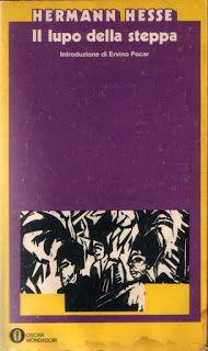 I miei libri... e altro di CiBiEffe: Hermann Hesse - Il lupo della steppa (Der Steppenw...